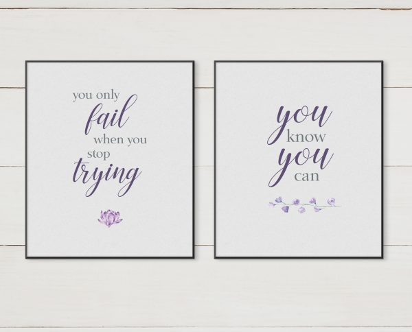 Inspiration Quotes Purple Flowers Printable Wall Art for your home, office and anywhere else