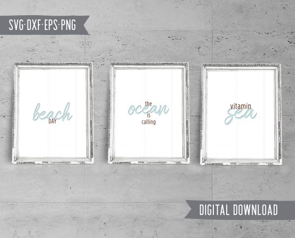 Sea, Ocean, Beach, Nautical Quotes Cut Files / Clip Art SVG DXF PNG EPF files - Printable Art for your home, office and anywhere else plus BONUS file for cricut, silhouette, cutting machines, screen printing and more